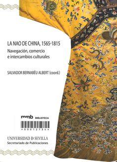 La Nao de China 1565-1815