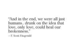 F. Scott Fitzgerald quote about love fixing everything. #love #lovequote #fitzgerald