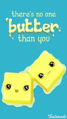 Funny Pun: There's No One Butter Thank You. Food Humor - Food Meme - Funny Pun: There's No One Butter Thank You. Food Humor The post Funny Pun: There's No One Butter Thank You. Food Humor appeared first on Gag Dad. Funny Food Puns, Punny Puns, Cute Jokes, Cute Puns, Funny Memes, Food Meme, Food Humor, Funny Jockes, Hilarious