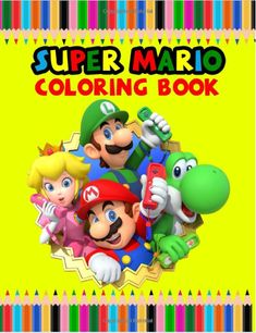 Super Mario Coloring Book: Best Mario Coloring Book is full of high-quality illustrations in black and white. You can color your favorite characters . a wonderful gift for you, Buy now and enjoy! Super Mario Rpg, Super Mario Kart, Super Mario World, Super Mario Brothers, Best Books To Read, Good Books, Amazon Coloring Books, Super Mario Sunshine, School Pictures