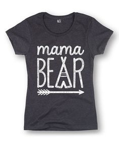 Look at this Heather Charcoal 'Mama Bear' Fitted Tee - Women on #zulily today!