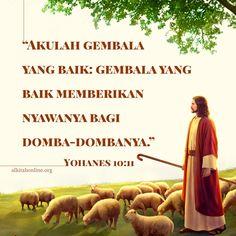 Gembala yang baik akan menyerahkan hidupnya untuk domba-dombanya#Alkitab#doa#Yesus Bible Quotes, Bible Verses, Blessing Words, Christian Life, Ber, Best Quotes, Religion, Studio, Stay Sane