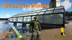 ARK Survival Evolved Greenhouse Building