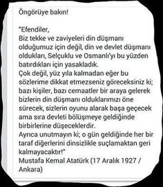 Mustafa Kemal Atatürk, bu günleri görerek söylemiş