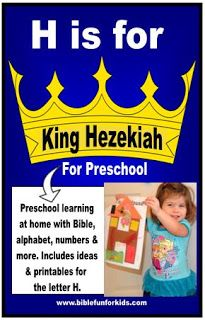 Bible Fun For Kids: Preschool Alphabet: H is for King Hezekiah