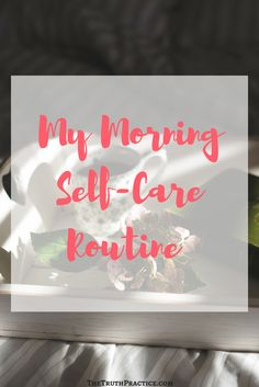 It took me a long time to realize that mornings weren't dedicated to the hustle. I could decide how I spent my time, and my time didn't have to involve all the things I hated. I want to share some of my favorite self-care morning rituals, in hopes that it will help you reclaim your mornings! Go to TheTruthPractice.com to get more tips on inspiration, authenticity, a happy life, fulfillment, manifesting your dreams, getting rid of fear, living by intuition, self-love, and self-care.