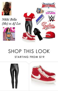 """""""Nikki Bella (Me) vs AJ Lee"""" by talentedtayfever15 ❤ liked on Polyvore featuring WWE, H&M, NIKE, Episode and CENA"""