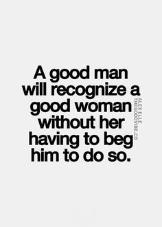 Even if she doesn't see it within herself. He will build her back up, after others have tried to destroy her. He will support her, when others fail her. He will restore her, to see her leave.