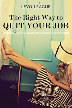 The Right Way to Quit Your Job