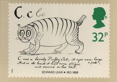 UK postage stamp : Edward Lear : C was a lovely pussy cat  Its eyes were large and pale  And on its back it had some stripes  And several on its tail.