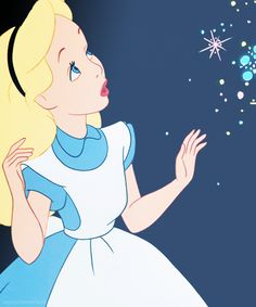 ALICE in WONDERLAND, such a sweet character. I love all the design of the film and the fantasy of it.