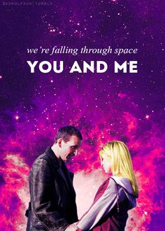 The Doctor + Rose Tyler     <--  Oh, hey, look, it's my tagline!! :D  Thank you, @Mary Powers-Jane Woody !