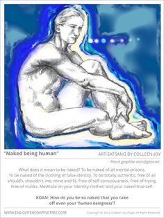 ART SATSANG: Naked being human, pencil drawing and digital art by Colleen-Joy
