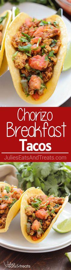 Chorizo Breakfast Tacos ~ Soft scrambled eggs mixed with chorizo and ...