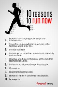 10 good reasons to run right now