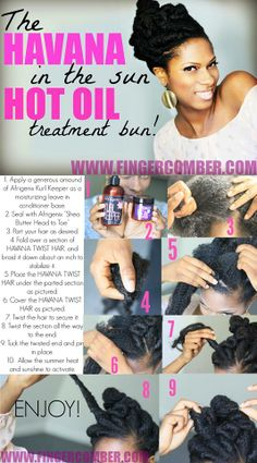 the havana in the sun hot oil treatment bun! Protective Hairstyles For Natural Hair, Natural Hair Updo, Natural Hair Care, Natural Hair Styles, Color Your Hair, Love Your Hair, Creative Hairstyles, Diy Hairstyles, Afro Caribbean Hair
