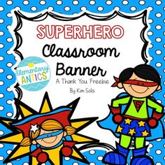 "Superhero Classroom Banner FREEBIE!  ""___ GRADE ROCKS"""