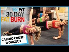 30 Day Fat Burn: Cardio Crush Workout by BeFit - YouTube...DEFINITELY DEFINITELY DEFINITELY ONE OF MY TOP TOP FAVORITES.....ABOUT 14 MINS...NO WEIGHTS..