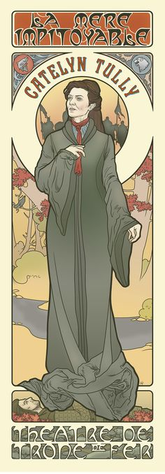 Juego de Tronos. Catelyn Stark estilo Mucha.