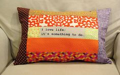 Love life pillow, view 2 by punkinpatterns, via Flickr