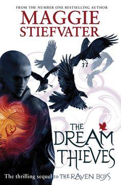 The Dream Thieves (Raven Boys Quartet): Amazon.co.uk: Maggie Stiefvater: Books
