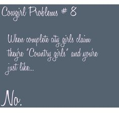 Cowgirl Problems #8