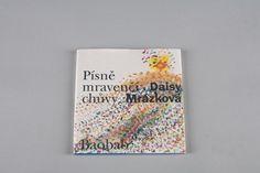 Daisy Mrázková / Písně mravenčí chůvy Cover, Books, Art, Art Background, Libros, Book, Kunst, Performing Arts, Book Illustrations