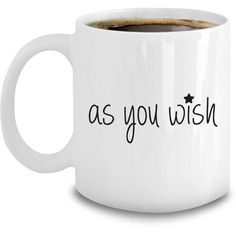 Princess Bride Mug As You Wish Cary Elwes Valentine Coffee Mug ($16) ❤ liked on Polyvore featuring home, kitchen & dining, drinkware, princess mug, valentine coffee mugs, princess coffee mug and valentine mugs