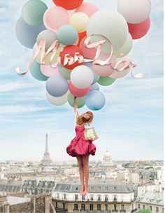 Sofia Coppola's Miss Dior ad campaign- whimsical giant balloons and a Paris setting... what's not to love?