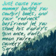 Country ain't where you live it's a way of life Fake Country Girls, Country Girl Life, Country Strong, Country Girl Quotes, Country Living, Country Sayings, Southern Living, Words Quotes, Wise Words