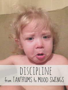 Discipline-from-Tantrums-to-Mood-Swings