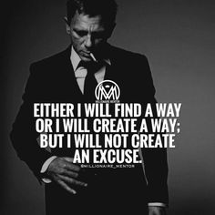 I'll find a way Business Motivation! Be RIch, be fit! Citation Entrepreneur, Entrepreneur Motivation, Business Entrepreneur, Motivation Success, Quotes Motivation, Work Quotes, Quotes To Live By, Life Quotes, Attitude Quotes