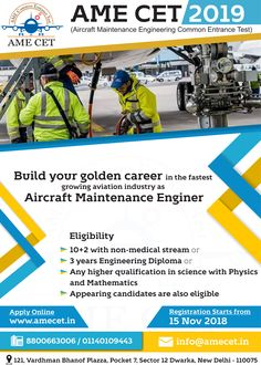Aircraft Maintenance Engineering Common Entrance Test (AME CET is a national level exam to offer admission in top AME colleges in India approved by DGCA, Govt of India. Student can get scholarship as per their All India Rank of AME CET Aircraft Maintenance Engineer, Physics And Mathematics, Engineering Colleges, Aviation Industry, Entrance Exam, Coaching, Medical, Science, India