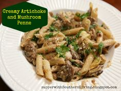 Supper with Southern Living: Creamy Artichoke and Mushroom Penne