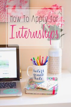 How to Apply for Internships// Stylish Sassy and Classy