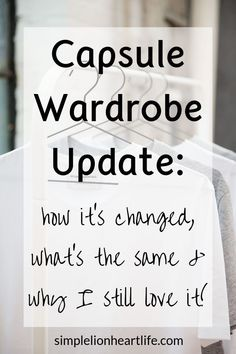 In this capsule wardrobe update I share what's still working with my capsule, what's changed, what I do differently and why I still love dressing with less! Capsule Wardrobe Work, Small Wardrobe, Mom Wardrobe, Wardrobe Makeover, Wardrobe Ideas, Slow Fashion, Ethical Fashion, Simply Fashion, Fashion Tips
