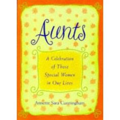 Aunts: A Celebration