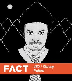 FACT mix 450 Stacey Pullen