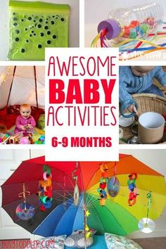 EASY BABY ACTIVITIES: 20-plus awesome baby activities for ages 6-15 months; learning activities for babies; ways to entertain a baby