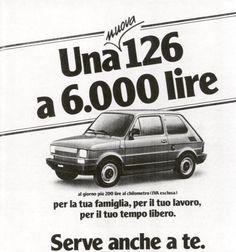 Vintage Ads, Vintage Posters, Fiat 126, Italian Posters, Old Commercials, Old Ads, Flyer, Vespa, Smiley