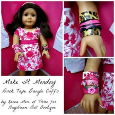 "Dream. Dress. Play.: Make It Monday- Duct Tape Bangle Cuffs Craft for 18"" American Girl Dolls"