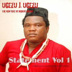 http://www.emusic.com/album/ugezu-j-ugezu/statement-vol-1/13462125/ - Onye Igbo Agonari Ndi Igbo - https://www.youtube.com/watch?v=Me6bL3MYoJc