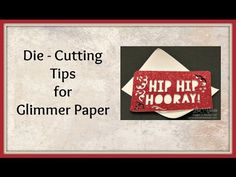 Quick Crafting Tip - Die Cutting Glimmer Paper - Lisa's Stamp Studio