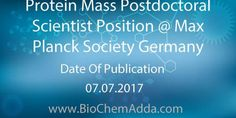 Protein Mass Postdoctoral Scientist Position @ Max Planck Society Germany