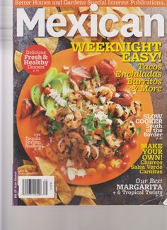 This magazine marries authentic Mexican cuisine with the practicality of weeknight necessity. The recipes are easy, quick, convenient, and......