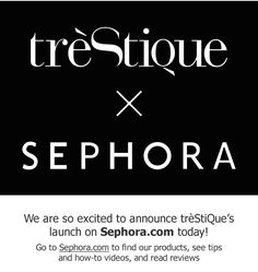 We have some EXCITING news to share!!! treStiQue is now available on www.sephora.com!!! http://www.sephora.com/trestique