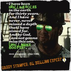 Bruce Willis as Harry Stamper in Armageddon Movie