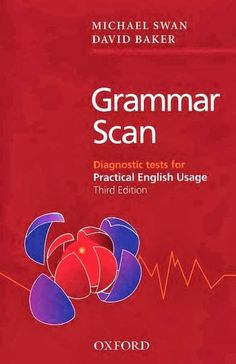 Grammar Scan: Diagnostic Tests for Practical English Usage