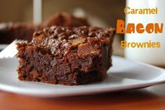 Caramel Bacon Brownies... I LOVE caramel, I LOVE bacon, don't care too much about brownies but the caramel and bacon would make me care :)