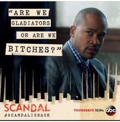 Are we gladiators or are we bitches? #scandal #colombusshort...  love it